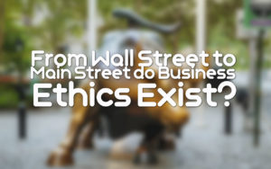 Business Ethics Wall Street