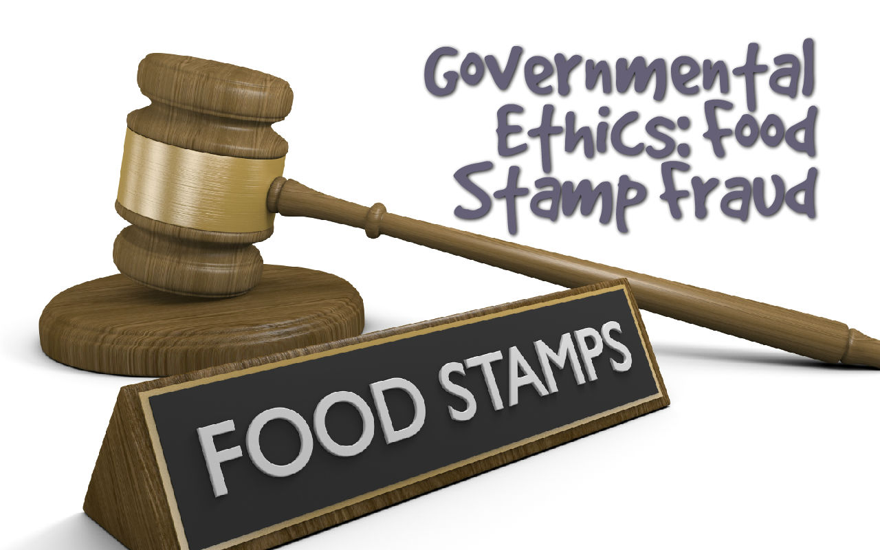 Governmental Ethics: Food Stamp Fraud in Greenville, SC