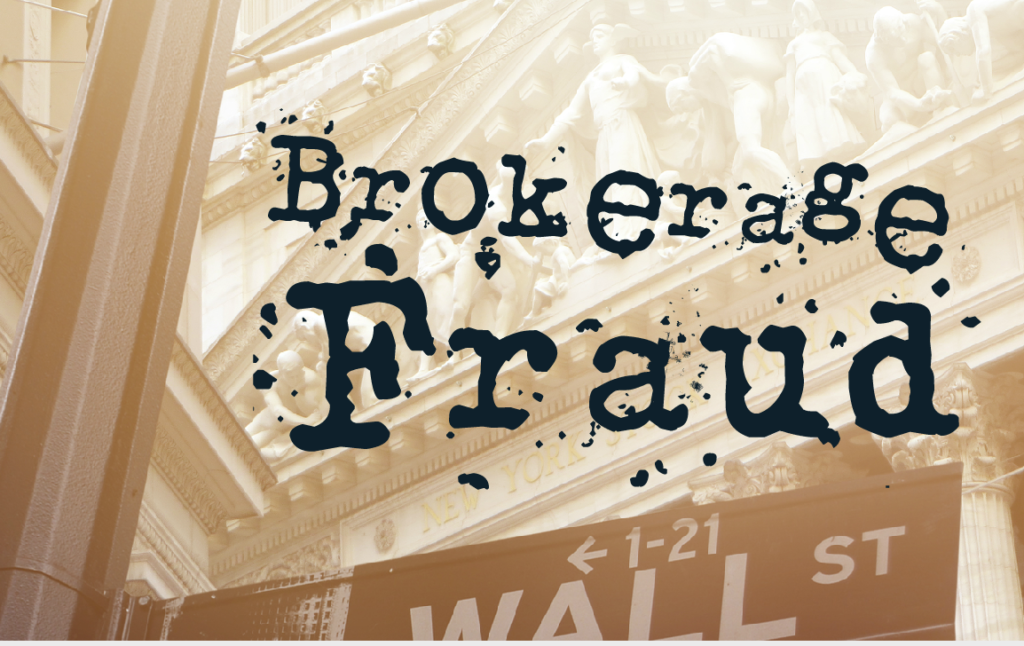 Brokerage Fraud