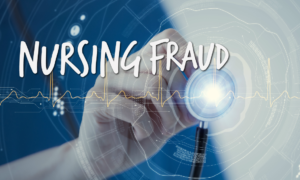 Nursing Fraud