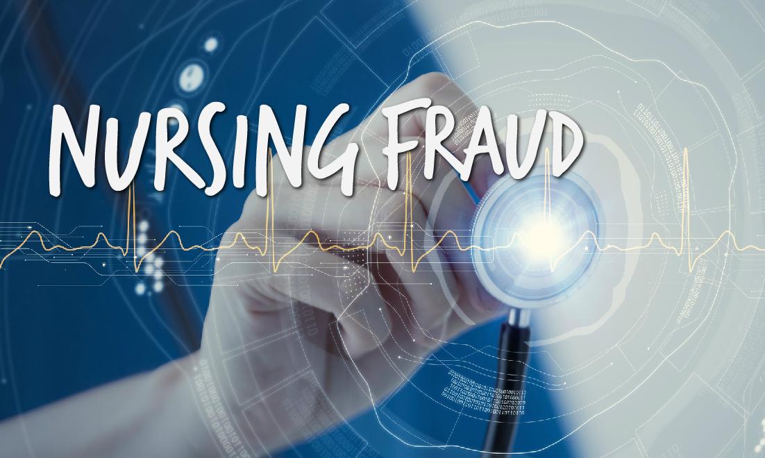 Nursing Fraud on Top of Nursing Fraud