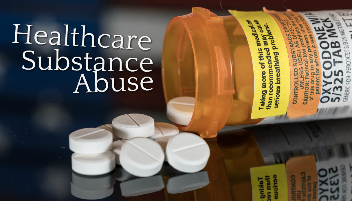 When Healthcare Workers Become Addicts