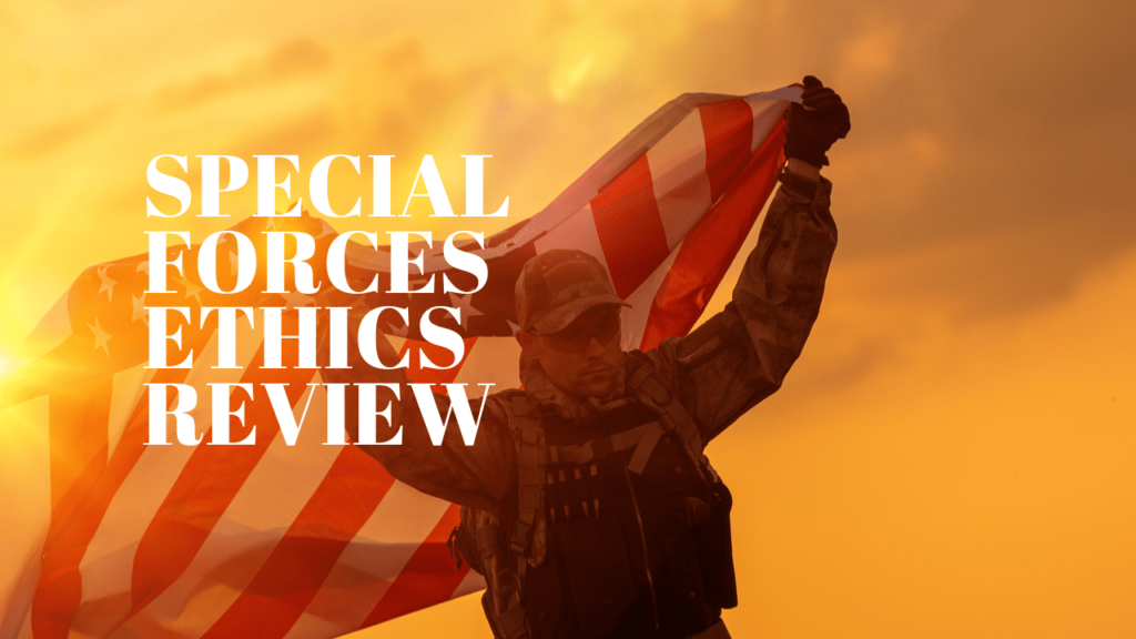Special Forces Ethics Review