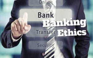 Banking Ethics