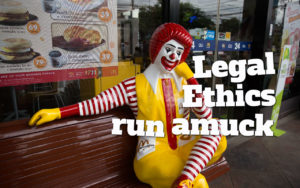 Legal Ethics McDonalds