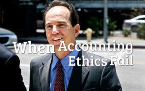 When Accounting Ethics Fail