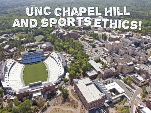 UNC Chapel Hill and Sports Ethics