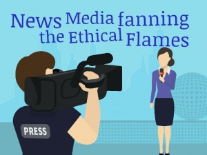 News Media Ethical Flames